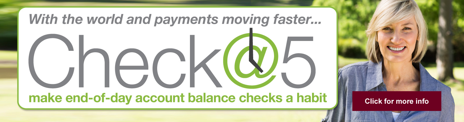 With the world and payments moving faster, make end-of-day account balance checks a habit